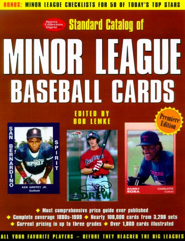 Standard Catalog of Minor League Baseball Cards: The Most Comprehensive Price Guide Ever Published (Best Baseball Card Price Guide)