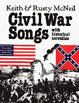 Keith & Rusty Mcneil - Civil War Songs - Amazon.com Music