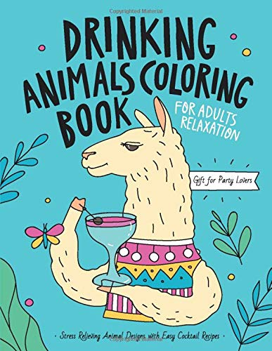 Amazon.com: Alcohol Coloring Book For Drunks: 30 Fun Pages For Any Person  In Your Life That You Think Will Find Alcoholic Jokes Amu… | Coloring  books, Color, 30 fun | 500x387