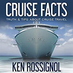 Cruise Facts - Truth & Tips About Cruse Travel