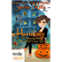 Magic and Mayhem: Harmony: A 'Not-Quite' Haunted Love Story (Kindle Worlds Novella) (The 'Not-Quite' Love Story Series Book 8)