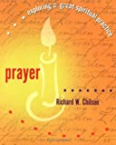 img - for Prayer: Exploring a Great Spiritual Practice book / textbook / text book