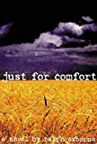 Just for Comfort, Ralph Osborne and Insomniac Press Staff, 1895837634
