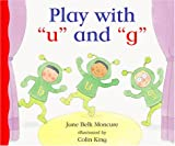 "Play with ""U"" and ""G"", Jane Belk Moncure, 1567669379"