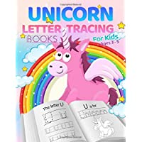 Unicorn Letter Tracing Books For Kids Ages 3 - 5: A Fun Unicorn and Cute Animal Friends Handwriting Practice, Letter…