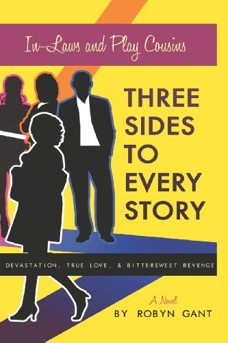 Three Sides to Every Story: Devastation, True Love, and Bittersweet Revenge