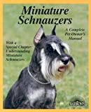 Miniature Schnauzers (Complete Pet Owner's Manuals)