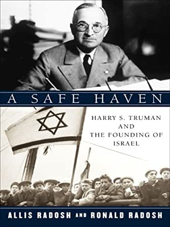 A Safe Haven Harry S Truman And The Founding Of Israel border=