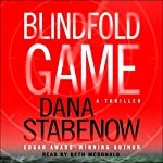 Blindfold Game: A Thriller | Dana Stabenow