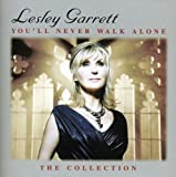 You`Ll Never Walk Alone: The Collection -  Lesley Garrett