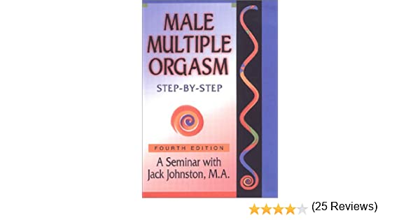 3rd by edition male multiple orgasm step step