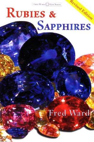 Rubies & Sapphires (Fred Ward Gem Book Series)