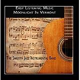 Easy Listening Music - Moonlight in Vermont