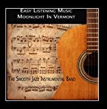 Easy Listening Music - Moonlight in Vermont