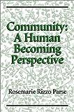 Community, Rosemarie Rizzo Parse, 0763715646
