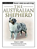 The Australian Shepherd, Tracy Libby, 0793836778