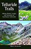 Front cover for the book Telluride Trails: Hiking Passes, Loops, and Summits of Southwest Colorado (The Pruett Series) by Don Scarmuzzi