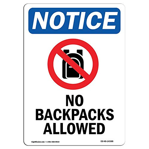 OSHA Notice Sign No Backpacks Allowed Sign with Symbol Protect Your Business Construction Site Warehouse Aluminum Metal Sign Heavy Duty Funny Decoration Tin Signs from Moonluna