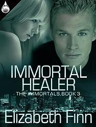 Immortal Healer (The Immortals Book 3)