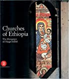Churches of Ethiopia: The Monastery of Narga Sellase