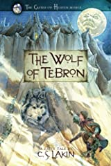 The Wolf of Tebron (The Gates of Heaven Series) Paperback