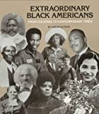 img - for Extraordinary Black Americans from Colonial to Contemporary Times (Extraordinary People) book / textbook / text book