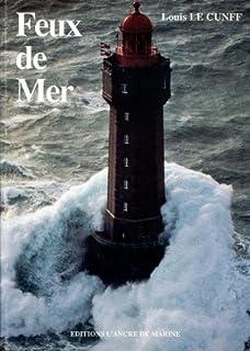 Feux de mer, Le Cunff, Louis