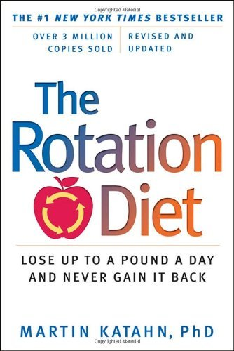 By Martin Katahn - The Rotation Diet (Revised and Updated Edition) (Revised and Updated Edition) (12.3.2011) ebook