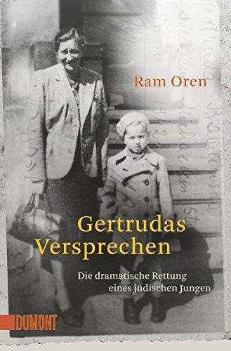 Gertrudas Versprechen: Die dramatische Rettung eines jüdischen Jungen (Taschenbücher)