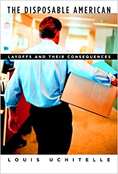 Book The Disposable American: Layoffs and Their Consequences