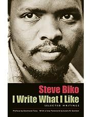 I Write What I Like: Selected Writings