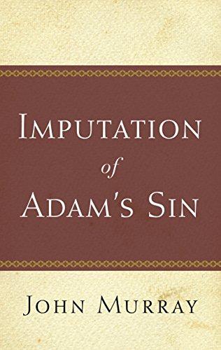 The Imputation Of Adam's Sin