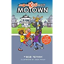 The Kidzter Kids Meet Motown (Kidzter Musical Time Travel Book 1)