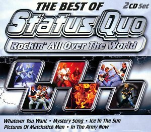 The Best Of Status Quo : Rockin' All Over The World (The Best Of Status Quo)