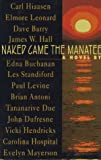 Naked Came the Manatee, Carl Hiaasen and John Dufresne, 0399141928