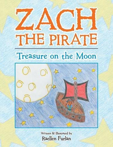 Read Online Zach the Pirate: Treasure on the Moon ebook