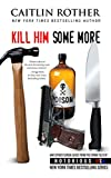Book Cover for Kill Him Some More (Notorious USA)