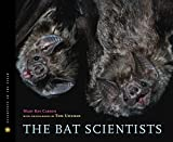 img - for The Bat Scientists (Scientists in the Field Series) book / textbook / text book