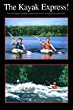 The Kayak Express!, Gary Solomon and Mark Solomon, 1883085098