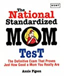 National Standardized Mom Test, Annie Pigeon, 1558508376