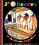 """Afficher """"J'observe le tombeau égyptien"""""""