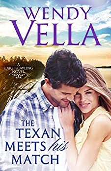 The Texan Meets His Match (Lake Howling Book 2) by [Vella, Wendy]