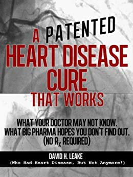 Patented Heart Disease Cure Works ebook product image