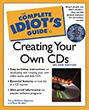 The Complete Idiot's Guide to Creating Your Own CDs, Scott Mueller and Billy T. Ogletree, 0789724928