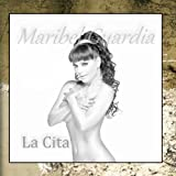 La Cita - Single by Maribel Guardia (2011-03-04?