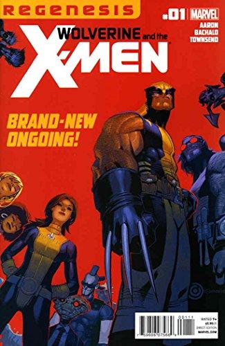 Wolverine & The X-Men #1 VF/NM ; Marvel comic -