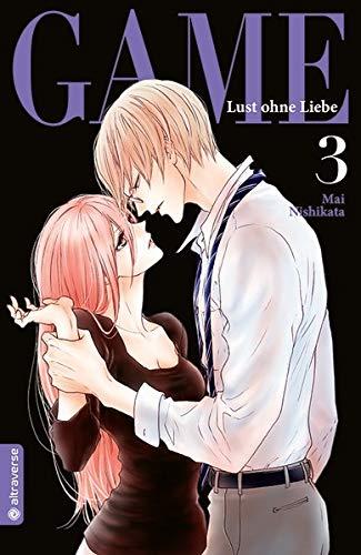 Game - Lust ohne Liebe 03 Taschenbuch – 25. Oktober 2018 Mai Nishikata Altraverse GmbH 3963580569 Manga / Für Frauen - Josei
