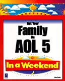 Get Your Family on AOL 5.0 in a Weekend, Lisa Bucki, 0761521399