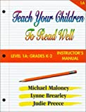 Teach Your Children to Read Well, Michael Maloney, 1894595017