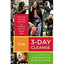 Amazon zoe sakoutis books the 3 day cleanse your blueprint for fresh juice real food and a total body reset malvernweather Image collections